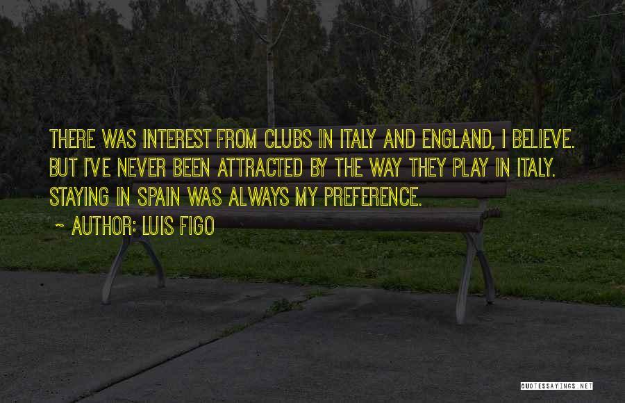 Luis Figo Quotes 1241386