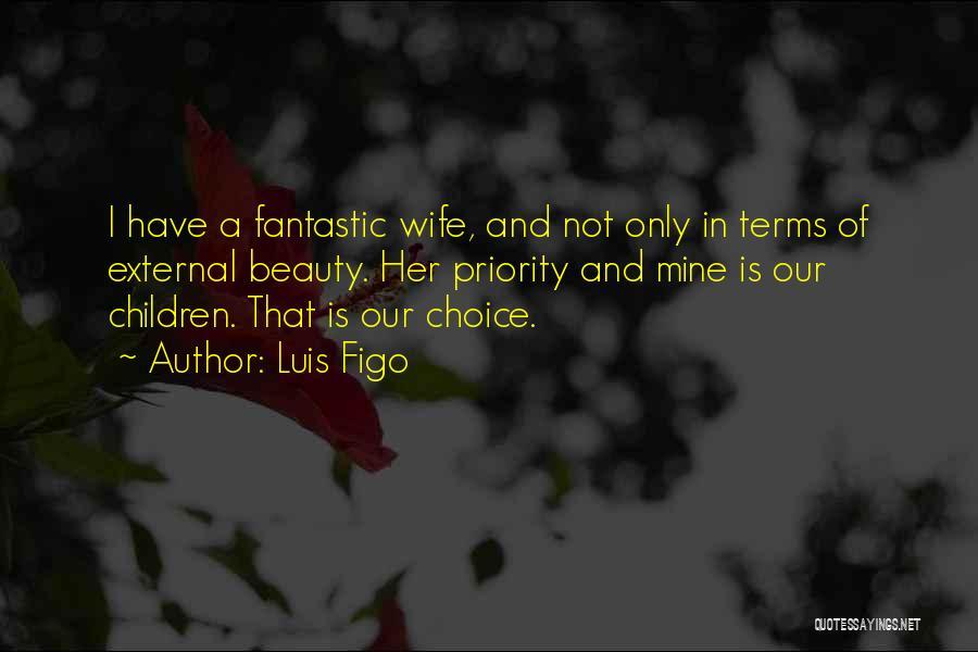 Luis Figo Quotes 1261774