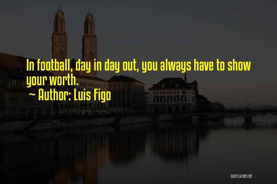 Luis Figo Quotes 161234