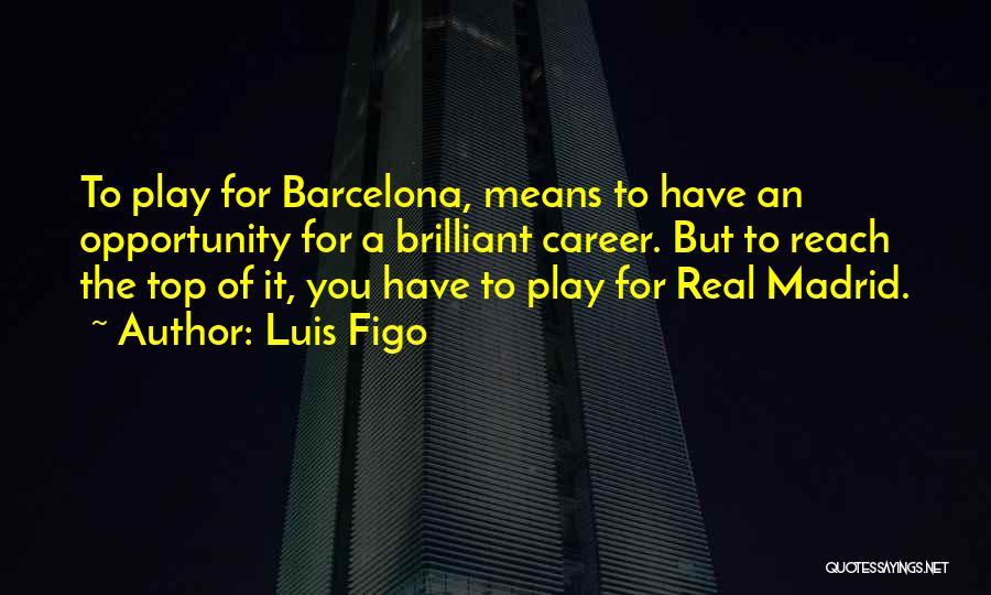 Luis Figo Quotes 1726974