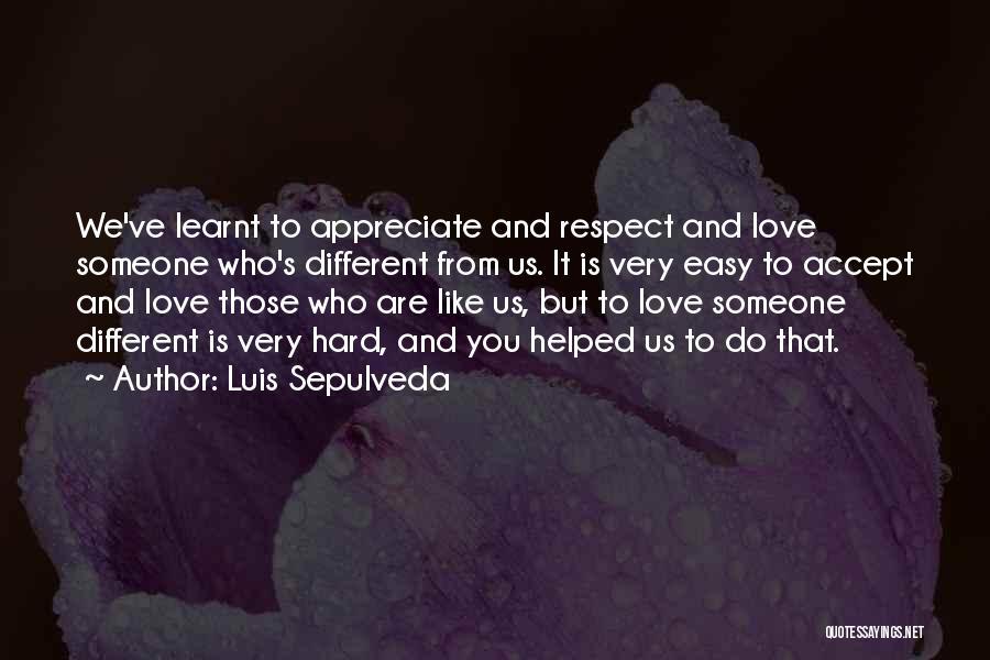 Luis Sepulveda Quotes 1853755