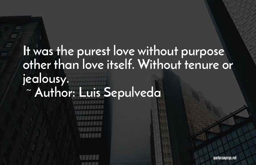 Luis Sepulveda Quotes 1878741