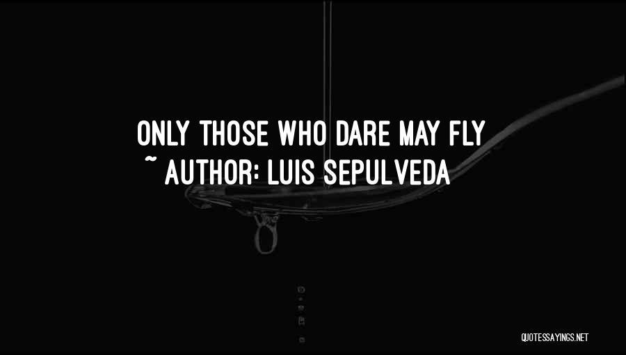 Luis Sepulveda Quotes 270921