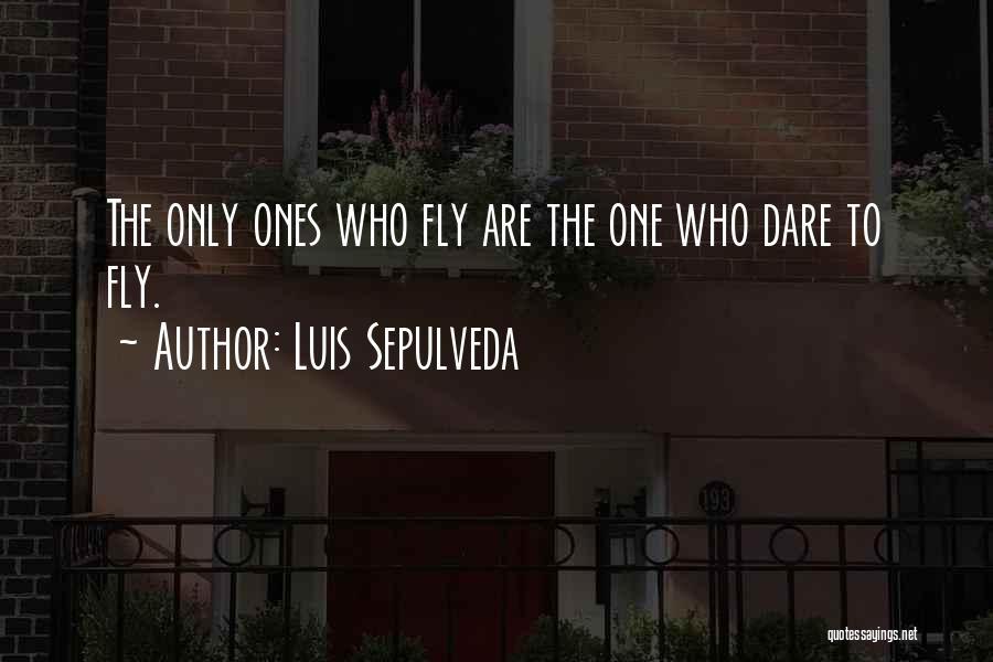 Luis Sepulveda Quotes 700709