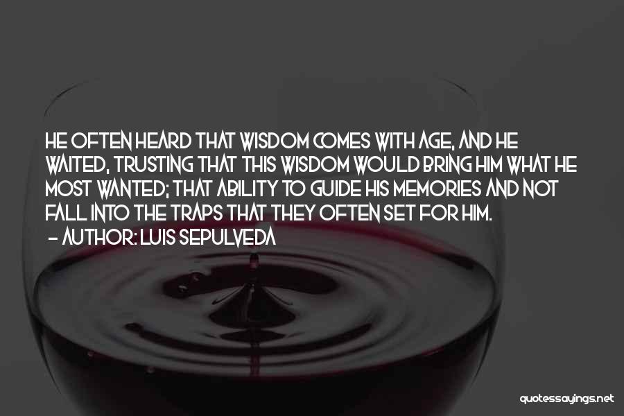 Luis Sepulveda Quotes 926157