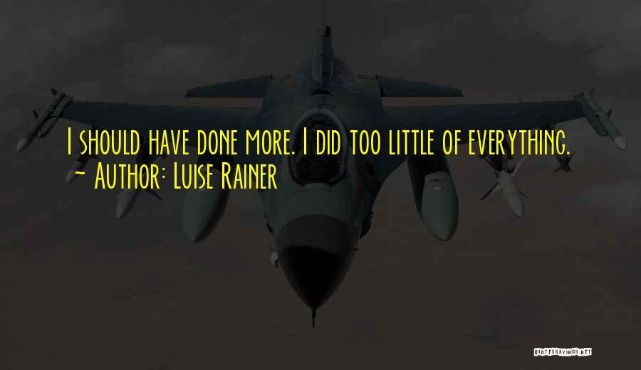 Luise Rainer Quotes 1074691