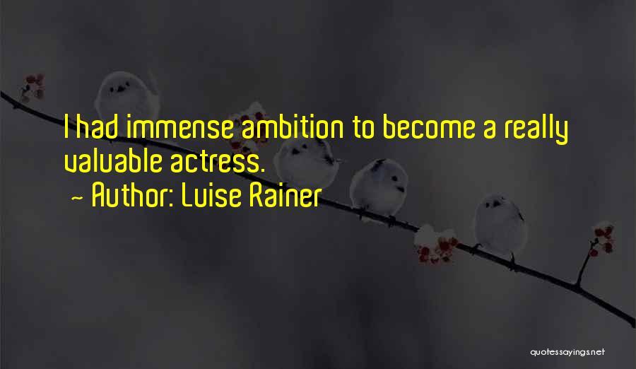 Luise Rainer Quotes 1185211