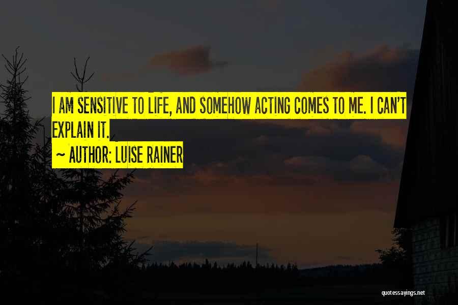 Luise Rainer Quotes 1433683