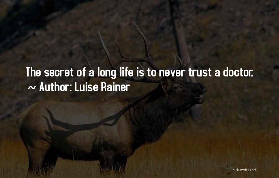 Luise Rainer Quotes 1771258