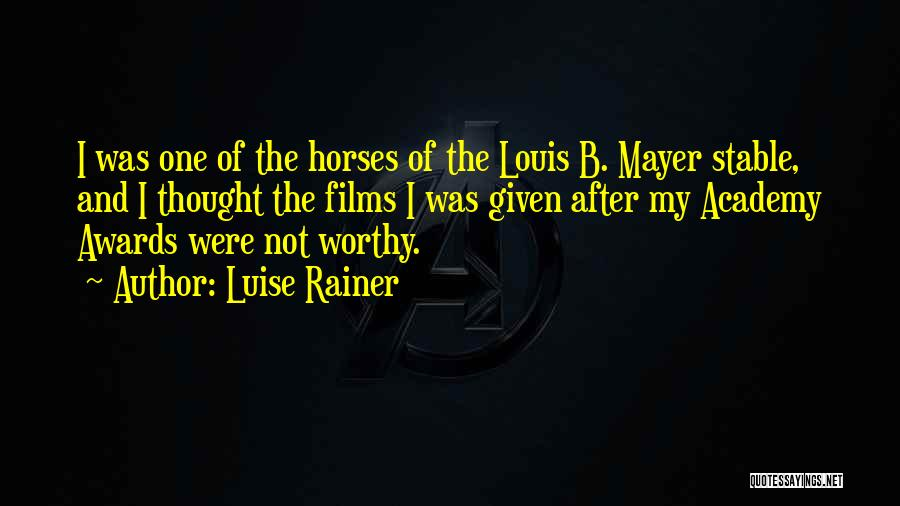 Luise Rainer Quotes 181263