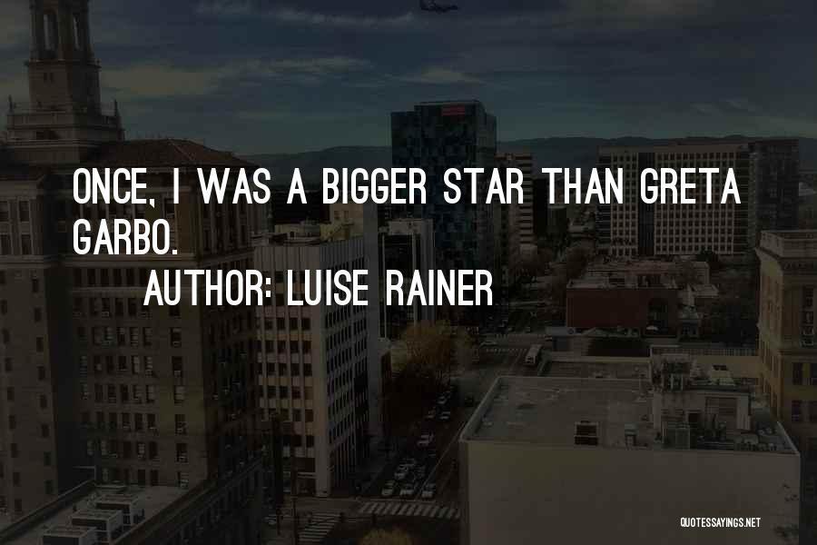 Luise Rainer Quotes 2182938