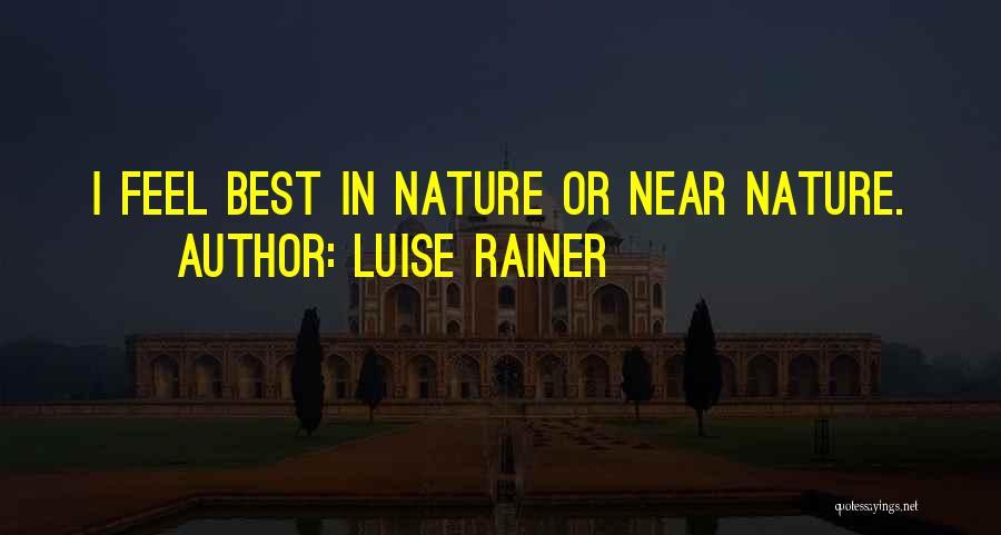 Luise Rainer Quotes 2213497