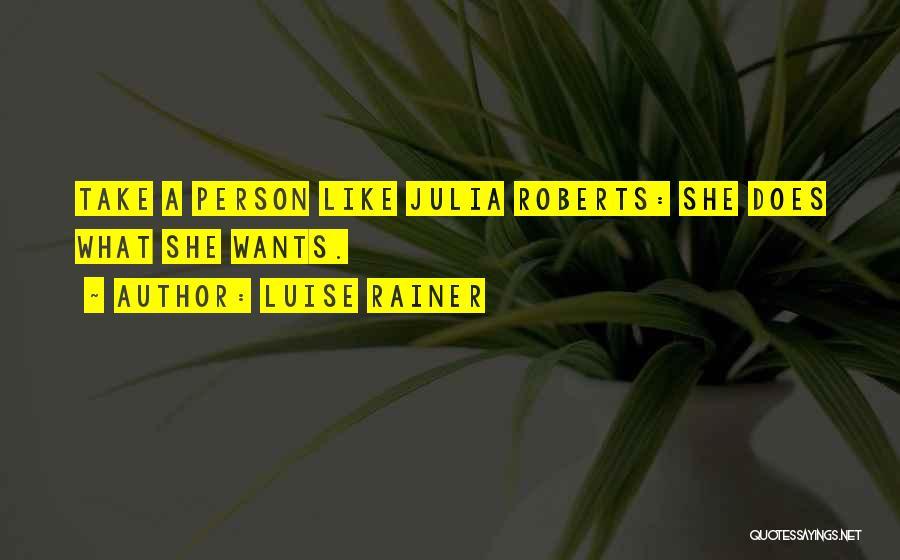Luise Rainer Quotes 542235