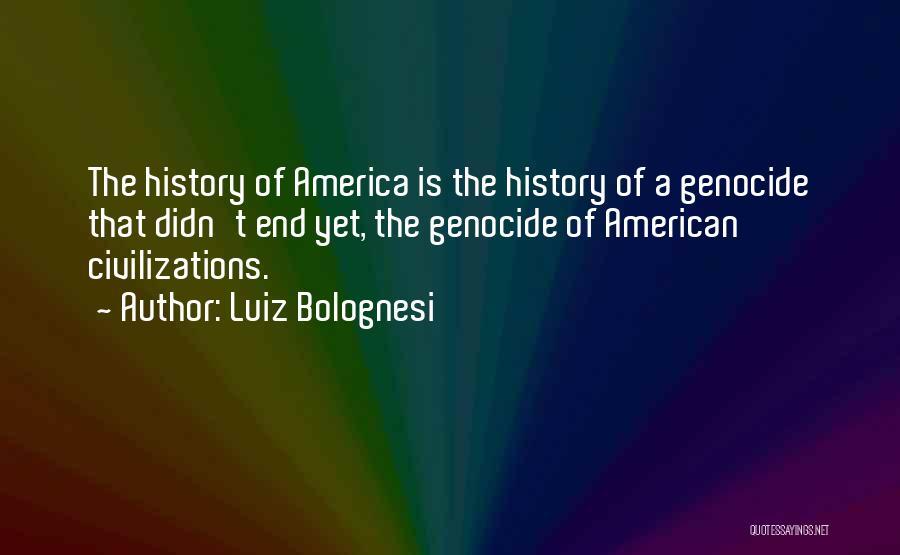 Luiz Bolognesi Quotes 2018450