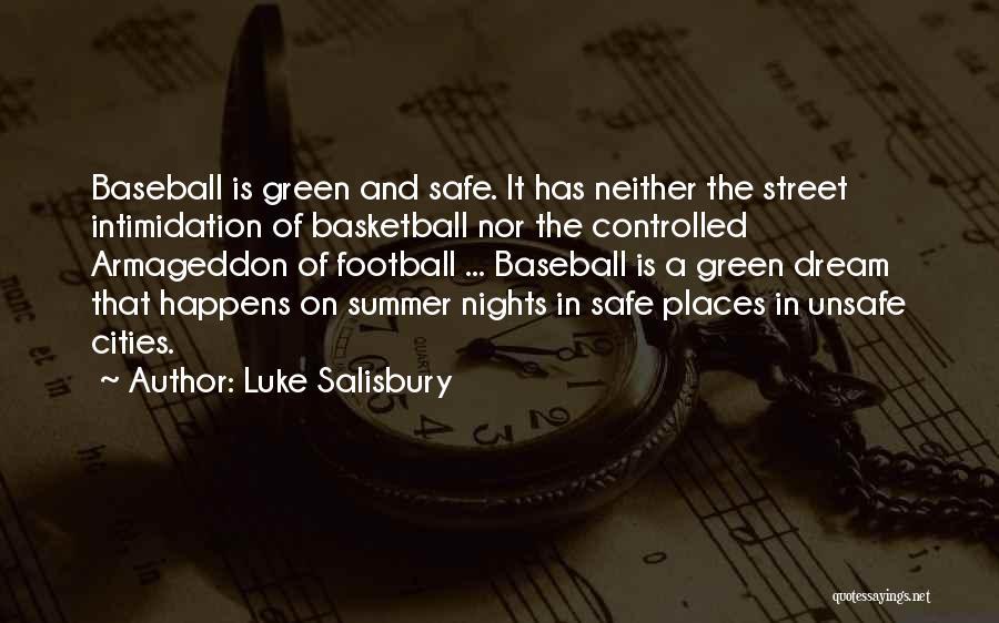 Luke Salisbury Quotes 224182
