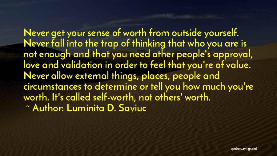 Luminita D. Saviuc Quotes 829886