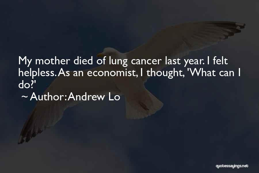 Lung Cancer Quotes By Andrew Lo