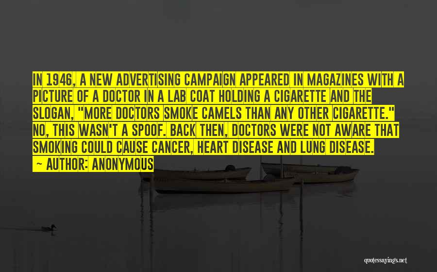Lung Cancer Quotes By Anonymous
