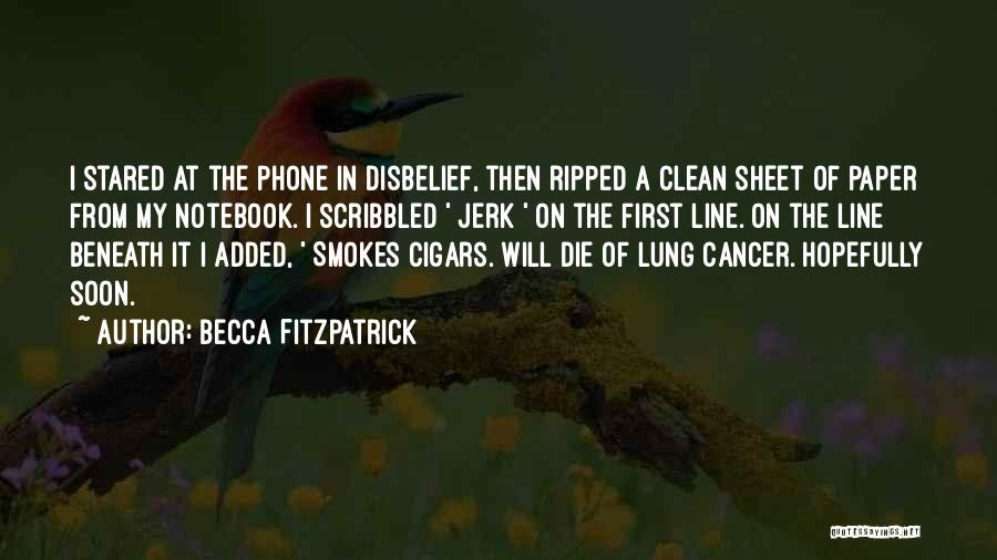 Lung Cancer Quotes By Becca Fitzpatrick