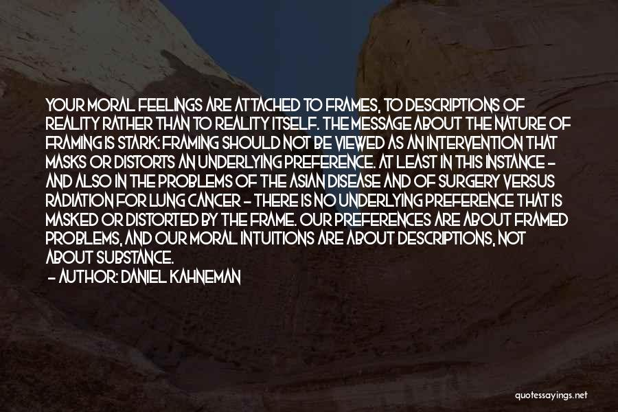 Lung Cancer Quotes By Daniel Kahneman
