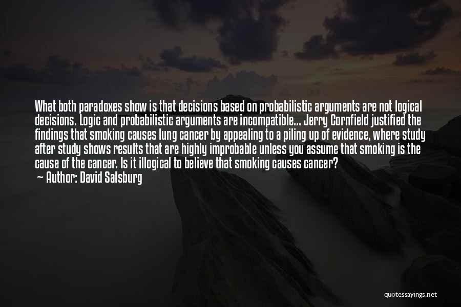 Lung Cancer Quotes By David Salsburg