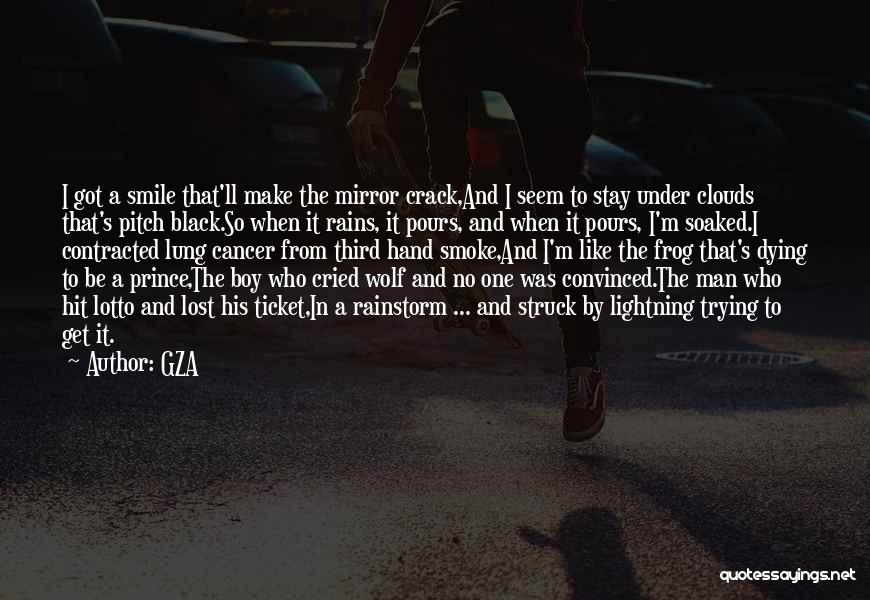 Lung Cancer Quotes By GZA