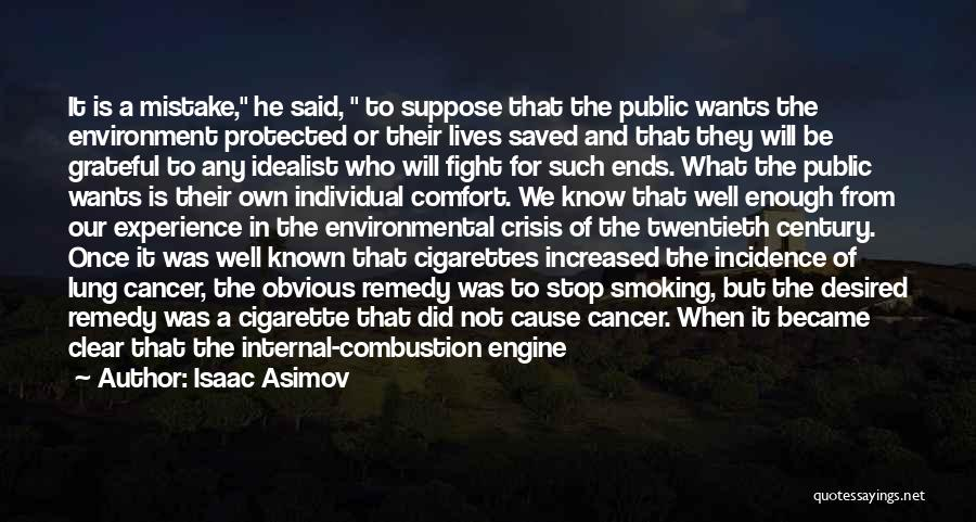 Lung Cancer Quotes By Isaac Asimov