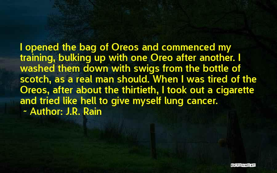 Lung Cancer Quotes By J.R. Rain