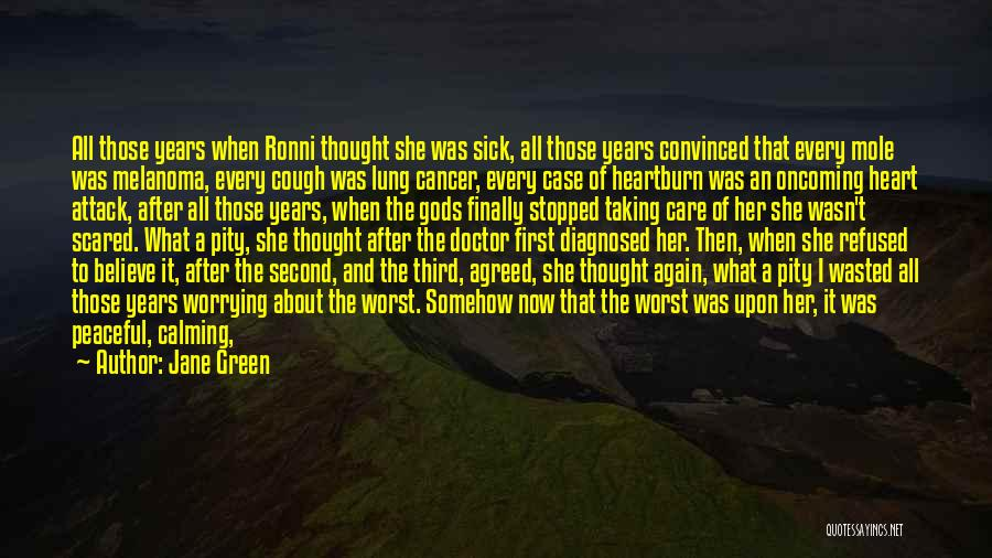 Lung Cancer Quotes By Jane Green