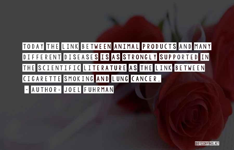 Lung Cancer Quotes By Joel Fuhrman
