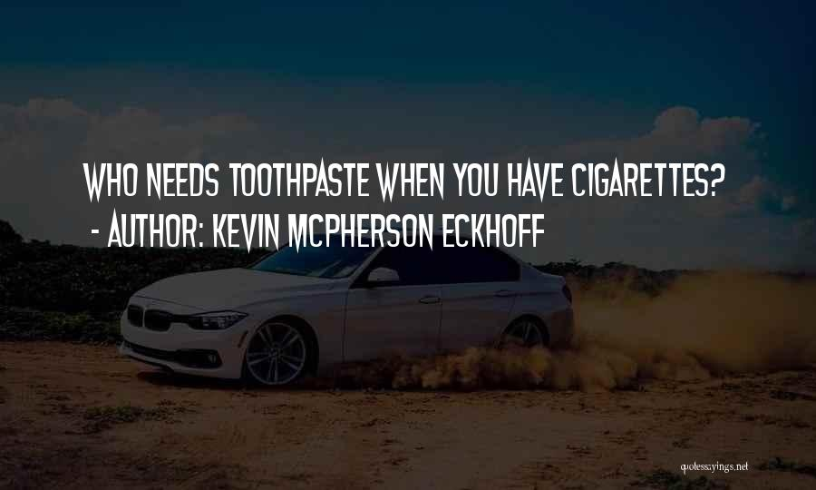 Lung Cancer Quotes By Kevin Mcpherson Eckhoff