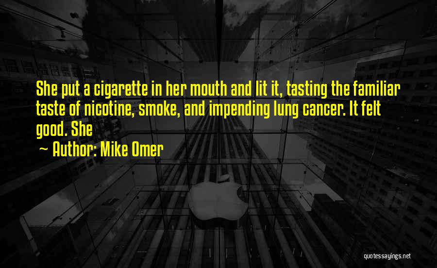 Lung Cancer Quotes By Mike Omer