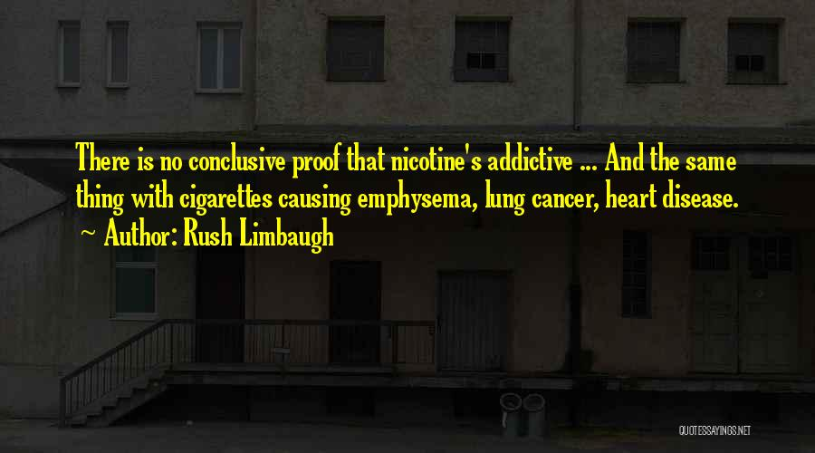 Lung Cancer Quotes By Rush Limbaugh