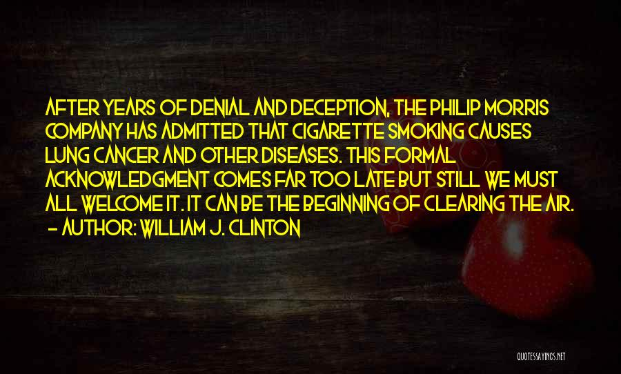 Lung Cancer Quotes By William J. Clinton