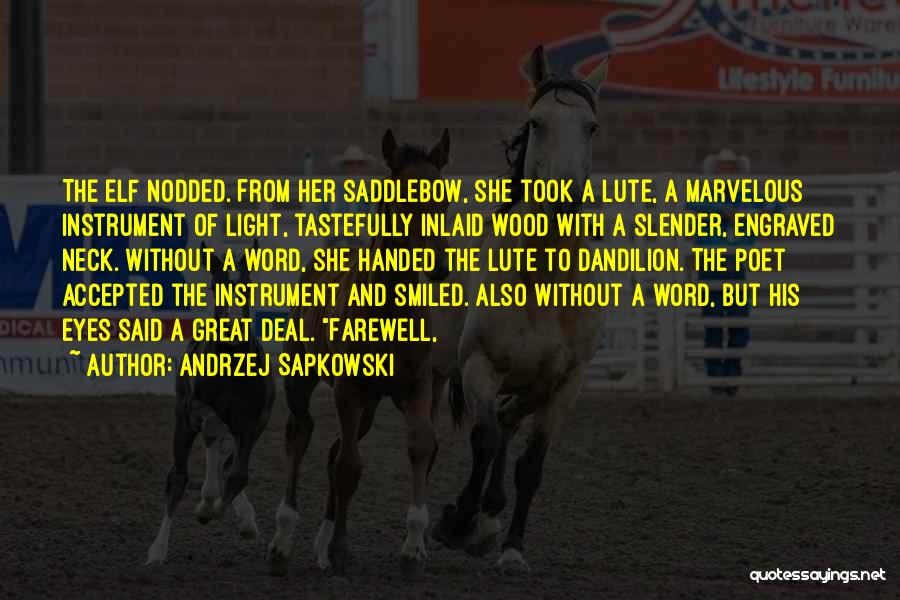 Lute Quotes By Andrzej Sapkowski