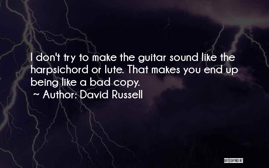 Lute Quotes By David Russell