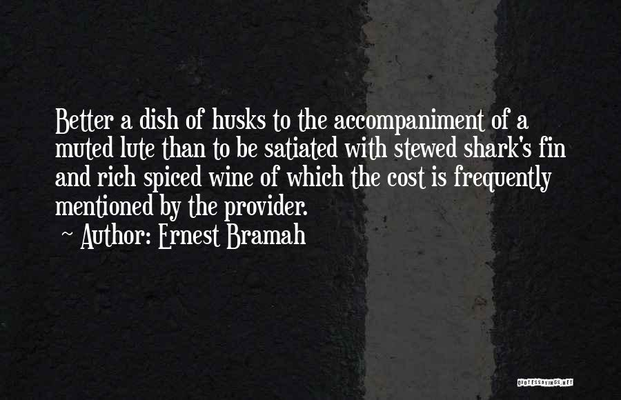 Lute Quotes By Ernest Bramah