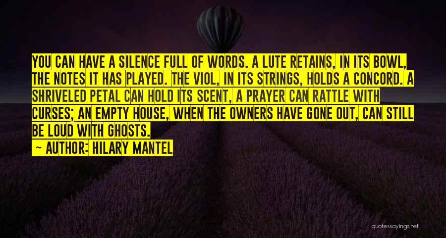 Lute Quotes By Hilary Mantel