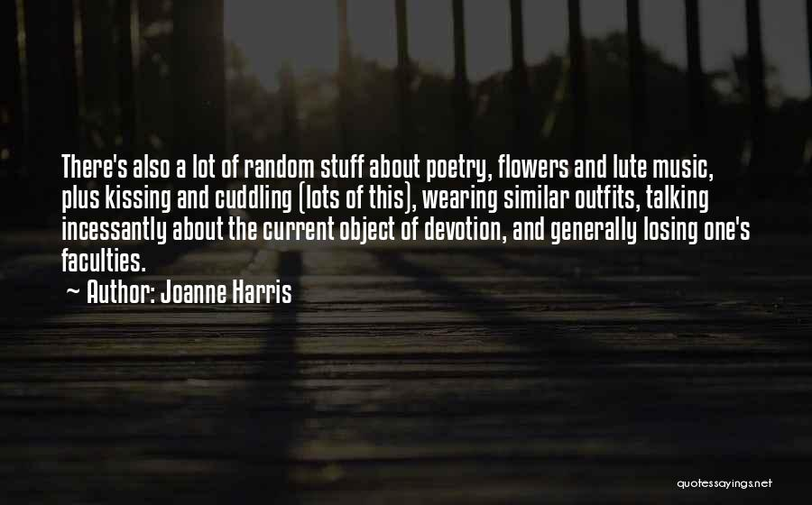 Lute Quotes By Joanne Harris