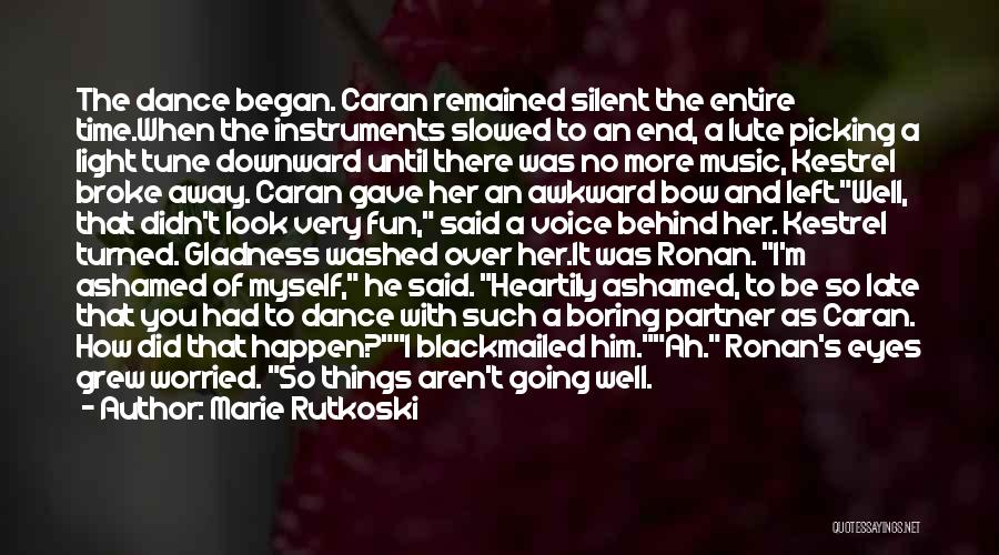 Lute Quotes By Marie Rutkoski