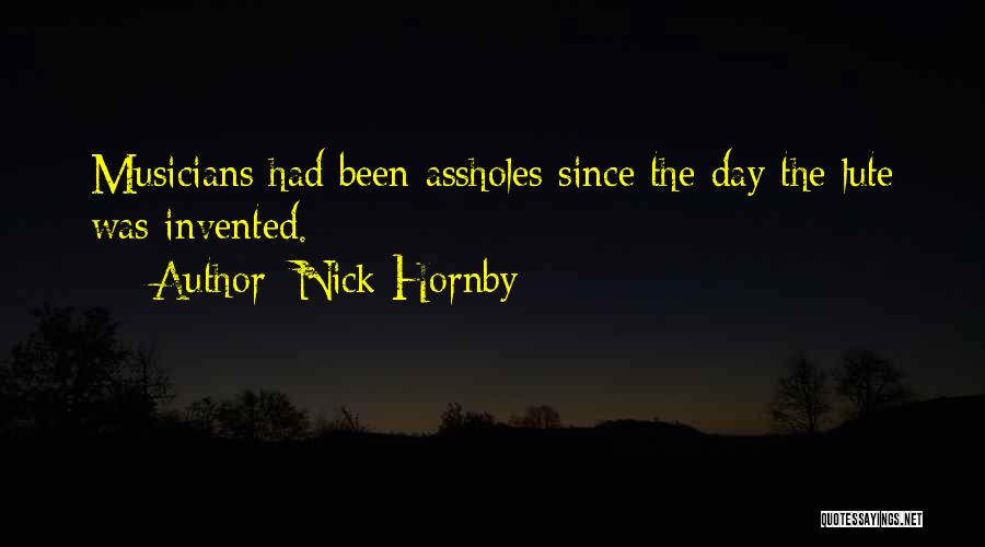 Lute Quotes By Nick Hornby
