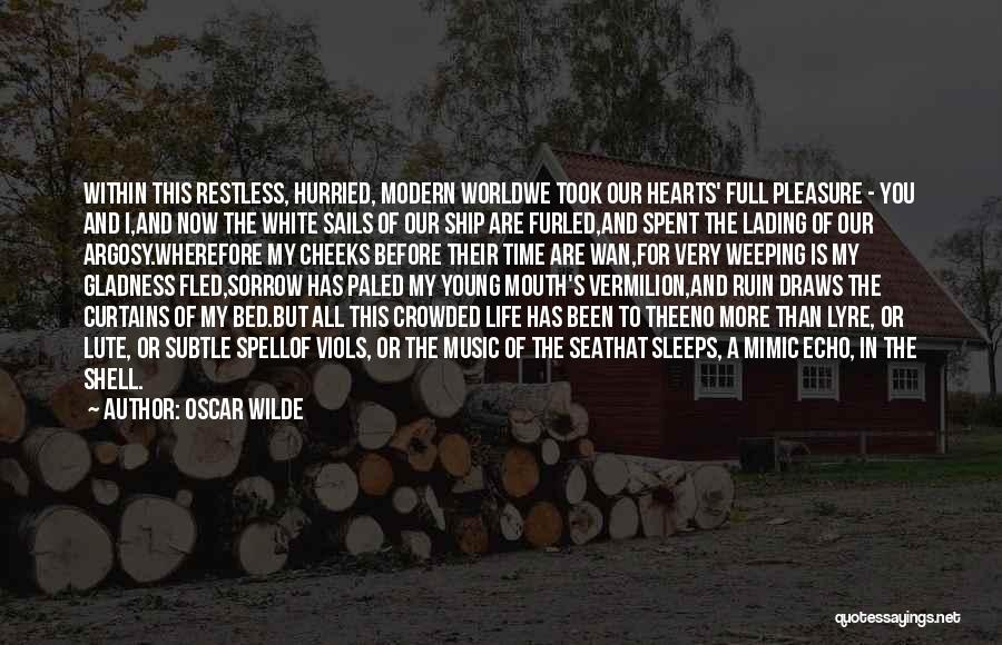 Lute Quotes By Oscar Wilde
