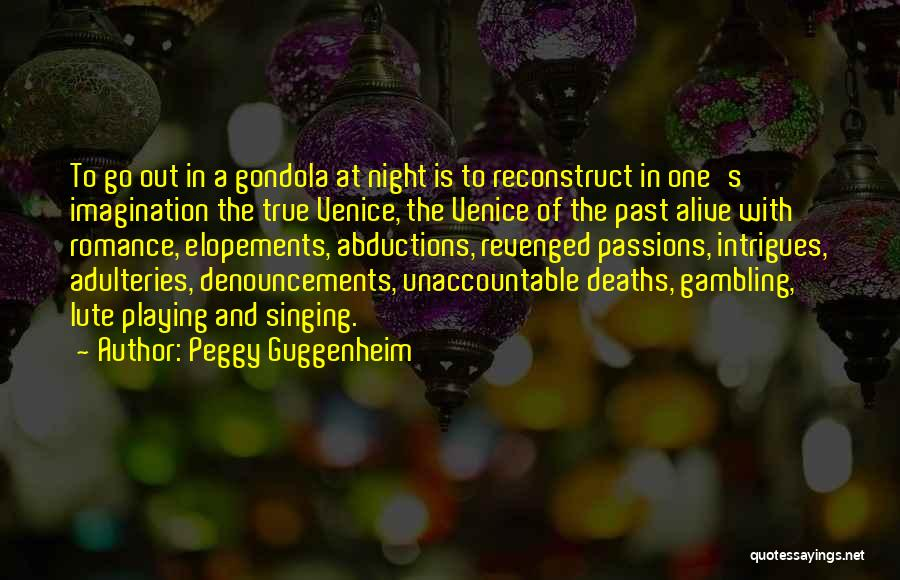 Lute Quotes By Peggy Guggenheim