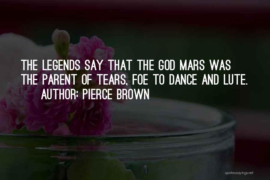 Lute Quotes By Pierce Brown