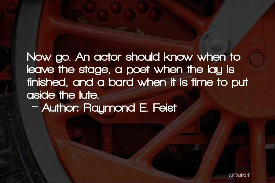 Lute Quotes By Raymond E. Feist