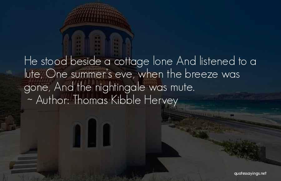 Lute Quotes By Thomas Kibble Hervey