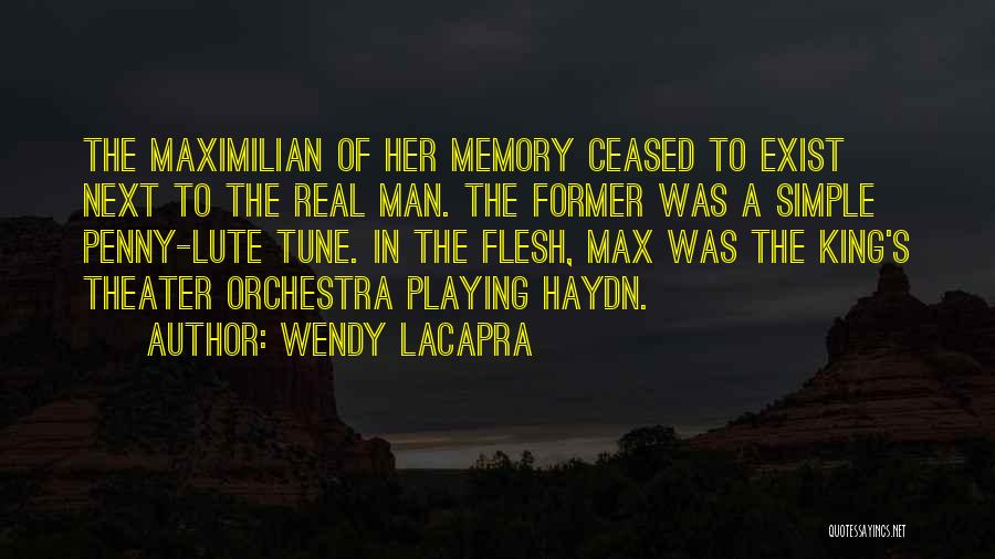 Lute Quotes By Wendy LaCapra
