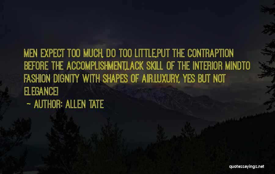 Luxury Fashion Quotes By Allen Tate