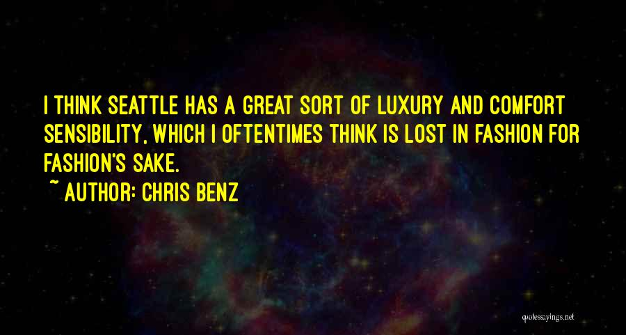 Luxury Fashion Quotes By Chris Benz