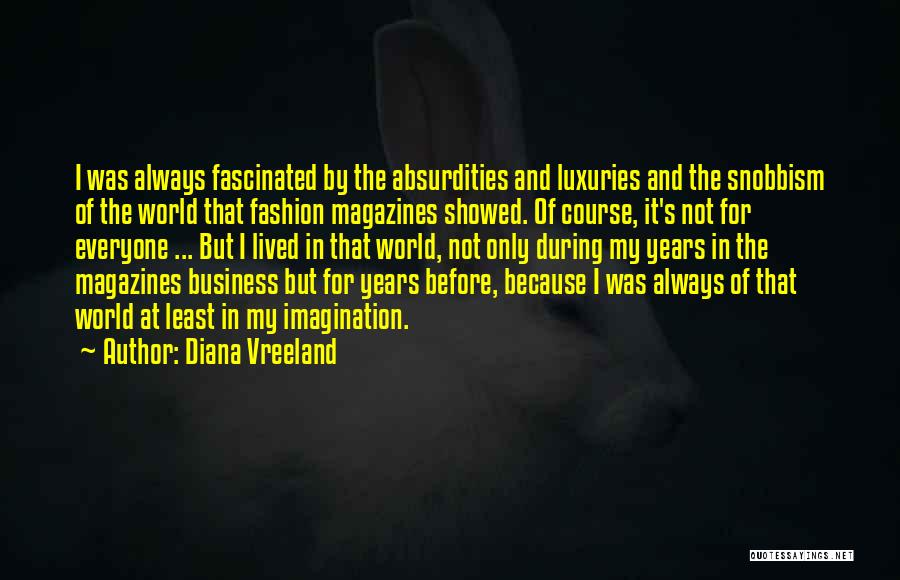 Luxury Fashion Quotes By Diana Vreeland